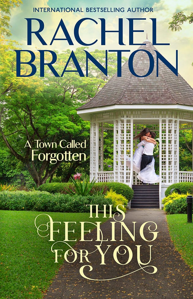 This Feeling for You by Rachel Branton